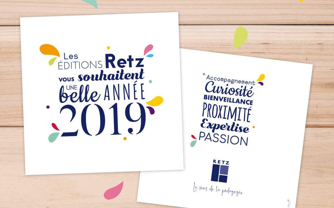 Carte de voeux 2019 – Editions Retz